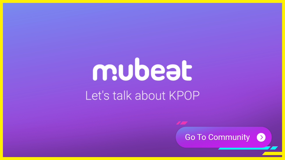 Go to MubeatKPOP Community
